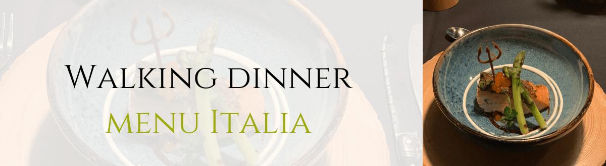 walking dinner menu italie